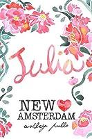 New Amsterdam: Julia