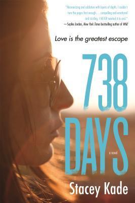 738 Days (738 Days, #1)