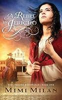 A Rebel in Jericho