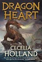 Dragon Heart: A Fantasy Novel