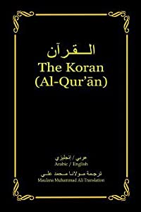 The Koran (Al-Qur'an): Arabic-English Bilingual edition