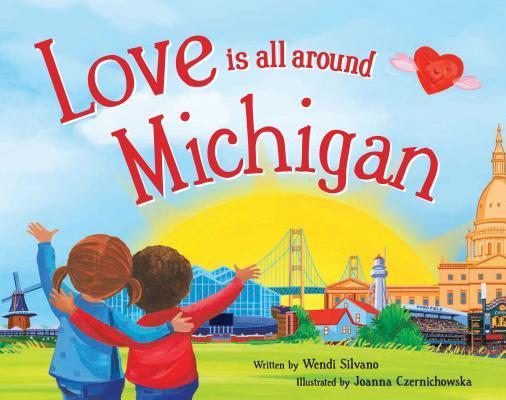Love Is All Around Michigan