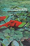 Downstream by Dorothy Christian