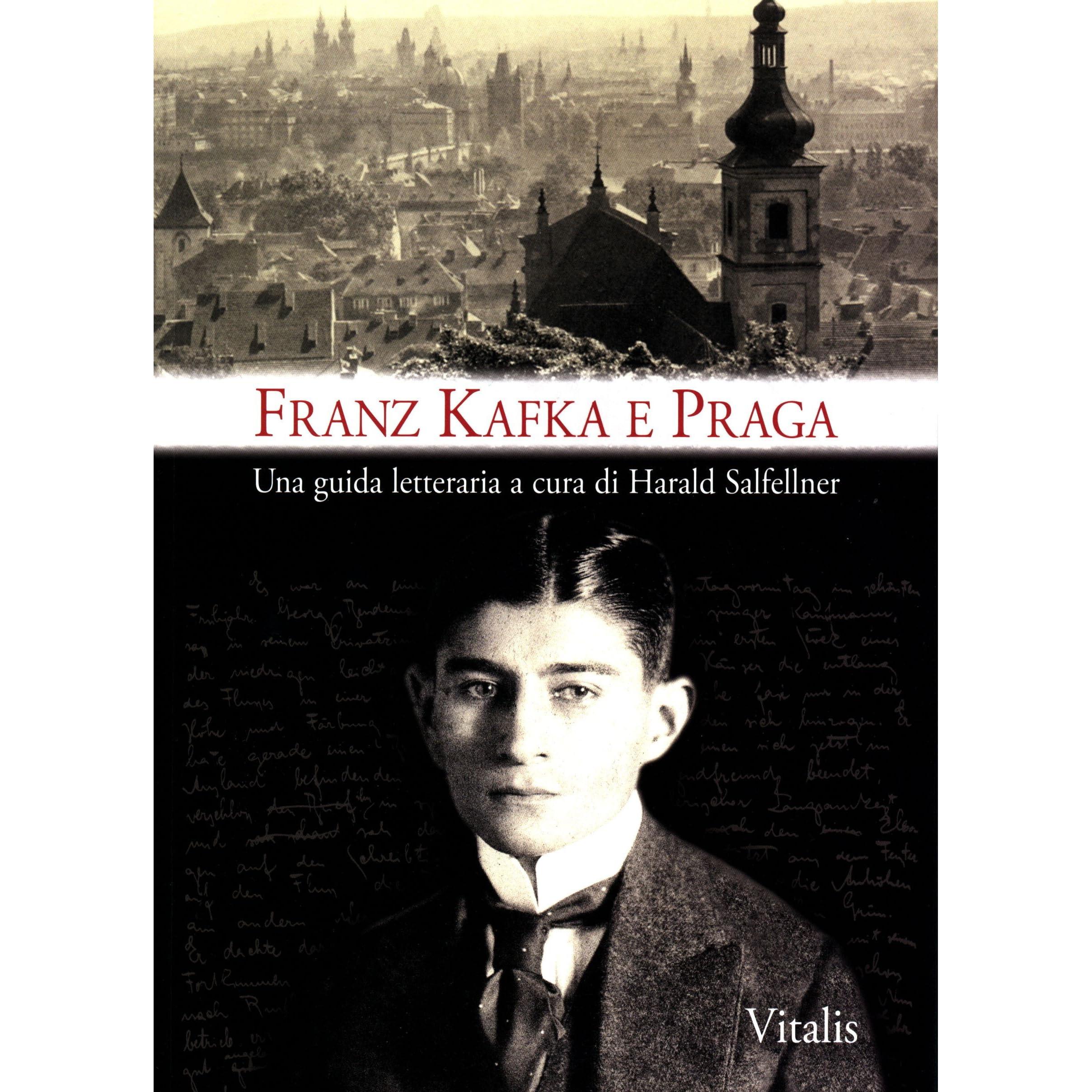 Franz Kafka E Praga Una Guida Letteraria A Cura Di Harald