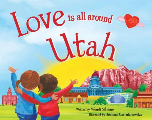 Love Is All Around Utah