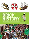 Brick History: A Brick History of the World in Lego