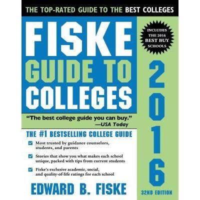 fiske guide to colleges by edward fiske rh goodreads com fiske guide to colleges 2016 fiske guide to colleges 2017