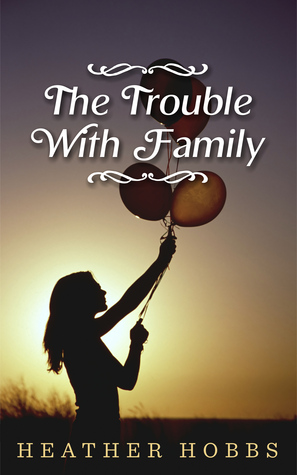 The Trouble with Family (Molly Anderson #1)