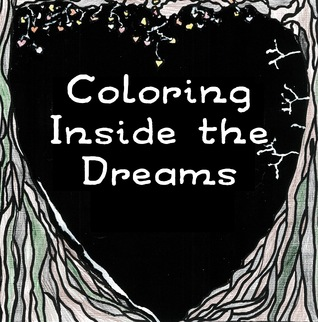 Coloring Inside the Dreams: Coloring Pages and Haiku