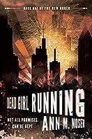 Dead Girl Running (New Order, #1)