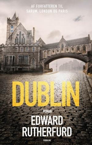 Dublin by Edward Rutherfurd