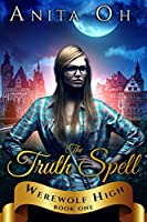 The Truth Spell (Werewolf High, #1)