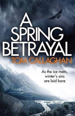 A Spring Betrayal (Inspector Akyl Borubaev, #2)