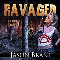 Ravaged (The Hunger #3)