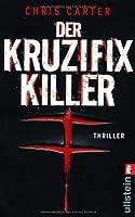 Der Kruzifix Killer (Robert Hunter, #1)