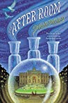 The After-Room (The Apothecary, #3)