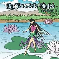 La Fata delle Ninfee: The Water Lily Fairy