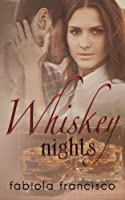 Whiskey Nights (Sweet on You) (Volume 2)