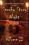 Spooky Story Night: Volume II
