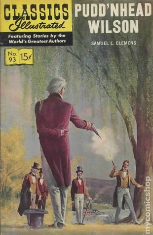 Pudd'n Head Wilson (Classics Illustrated #93)