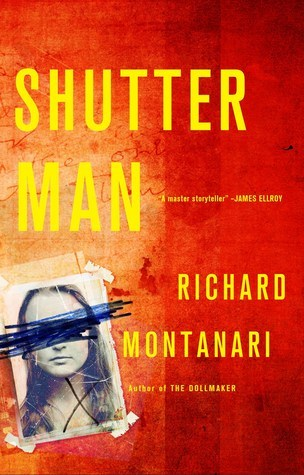 Shutter Man by Richard Montanari