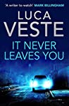 It Never Leaves You (DI Murphy and DS Rossi, #3.5)