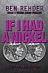 If I Had a Nickel (Roy Ballard Mysteries, #3)