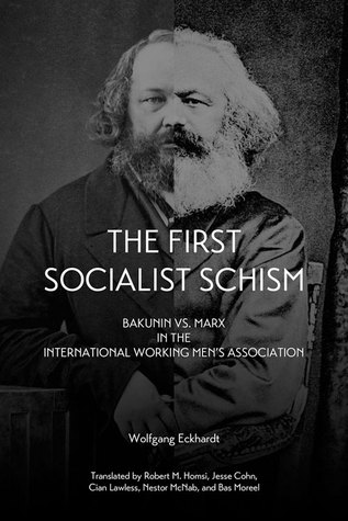 The First Socialist Schism by Wolfgang Eckhardt