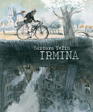 Irmina by Barbara Yelin