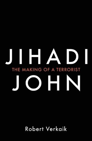 Jihadi John: The Making of a Terrorist