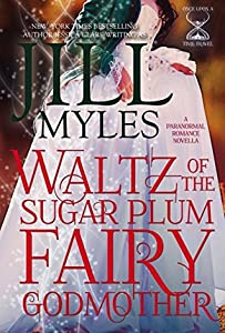 Waltz of the Sugar Plum Fairy Godmother (Once Upon a Time-Travel, #5)