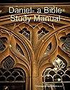 Daniel- a Bible Study Manual