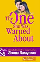 The One She Was Warned About (Mills And Boon Indian Author)