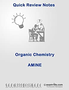 Organic Chemistry Review: Amine (Quick Review Notes)
