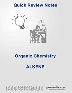 Organic Chemistry Review: Alkene (Quick Review Notes)