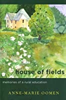 House of Fields: Memories of a Rural Education (Great Lakes Books Series)