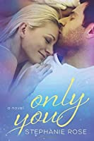 Only You (Second Chances, Volume 2)
