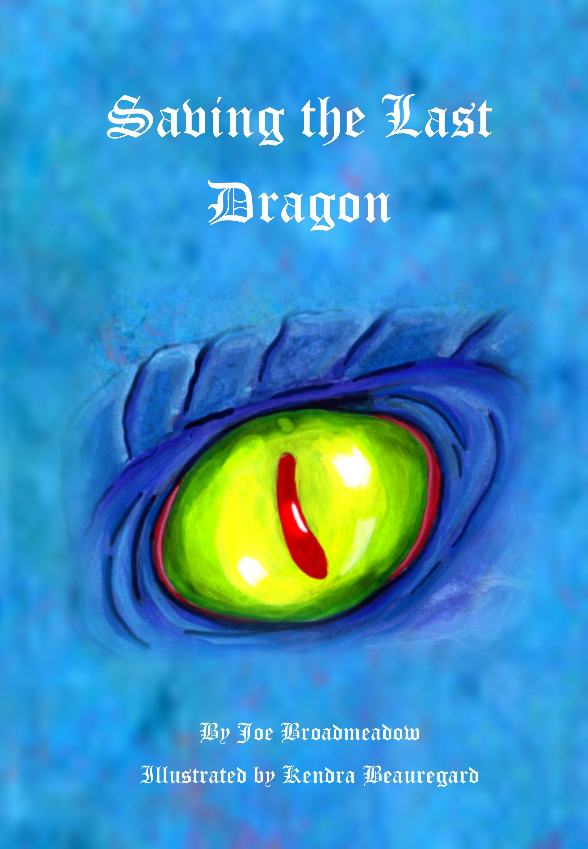 Saving the Last Dragon