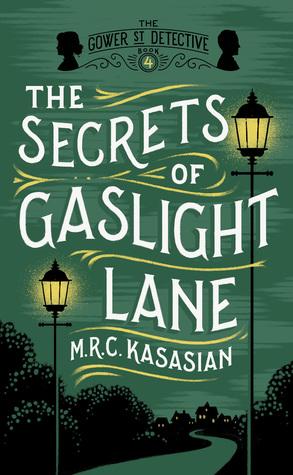 The Secrets of Gaslight Lane by M.R.C. Kasasian
