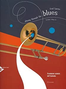 Playing Through The Blues - Trombone - trombone - edition with CD - (ADV 14903)