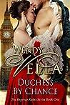 Duchess by Chance (Regency Rakes, #1)