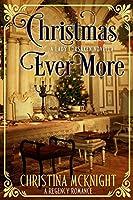 Christmas Ever More (A Lady Forsaken, Book $)