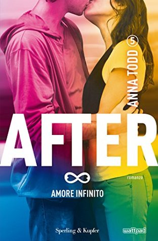 Amore infinito by Anna Todd