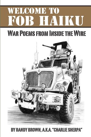 Welcome to FOB Haiku: War Poems from Inside the Wire
