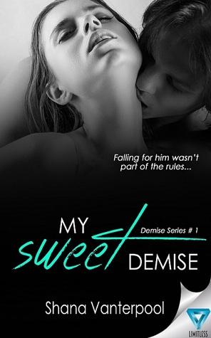 My Sweet Demise (Demise, #1)