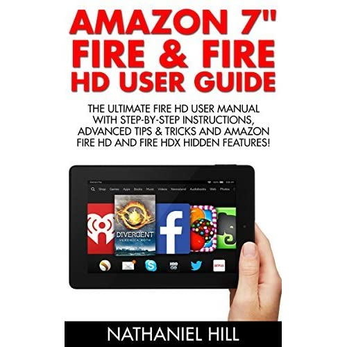 amazon 7 fire fire hd user guide the ultimate fire hd user rh goodreads com amazon fire tv user manual amazon fire tablet user manual pdf