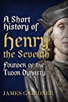 Henry the Seventh (Albion Monarchs)