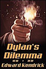 Dylan's Dilemma