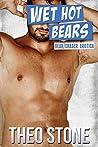 Wet Hot Bears (Bear/Chaser Three-way)