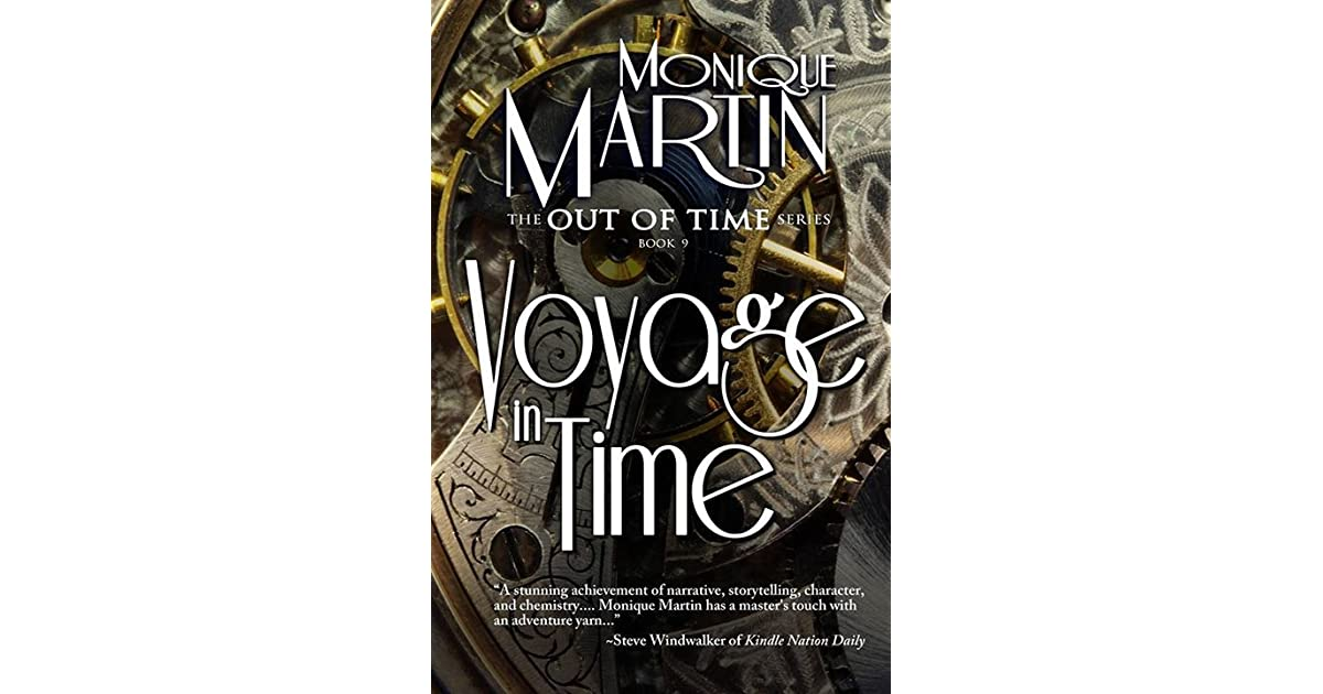 Voyage in Time (Out of Time, #9) by Monique Martin